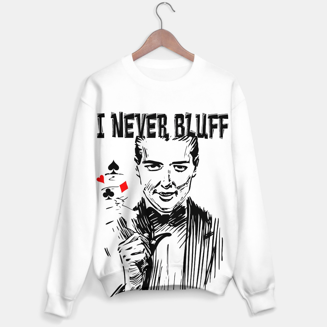 Image of I never bluff sweater - Live Heroes