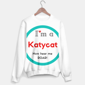 Thumbnail image of I'm a Katycat sweater Katy Perry, Live Heroes