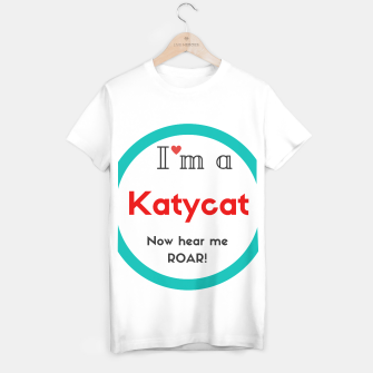 Thumbnail image of I'm a Katycat T-shirt Katy Perry, Live Heroes