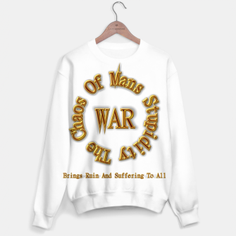 Thumbnail image of WAR - The Chaos Of Mans Stupidity Sweater, Live Heroes