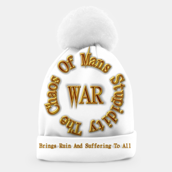Thumbnail image of WAR - The Chaos Of Mans Stupidity Beanie, Live Heroes
