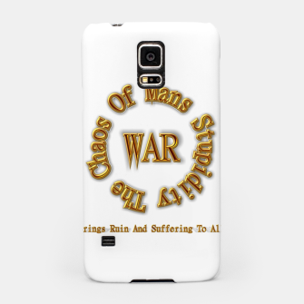 Thumbnail image of WAR - The Chaos Of Mans Stupidity Samsung Case, Live Heroes