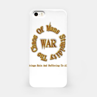 Thumbnail image of WAR - The Chaos Of Mans Stupidity iPhone Case, Live Heroes