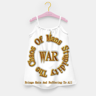 Thumbnail image of WAR - The Chaos Of Mans Stupidity Girl's Dress, Live Heroes