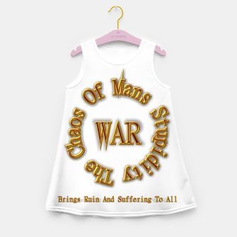 Thumbnail image of WAR - The Chaos Of Mans Stupidity Girl's Summer Dress, Live Heroes