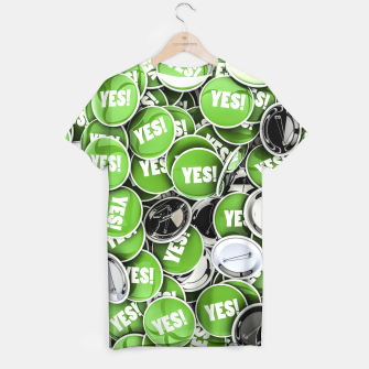 Thumbnail image of Just say YES! T-shirt, Live Heroes