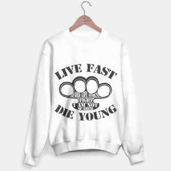 Thumbnail image of Live Fast, Die Young Sweater, Live Heroes