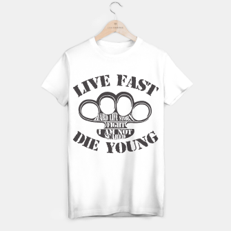 Thumbnail image of Live Fast, Die Young T-shirt, Live Heroes