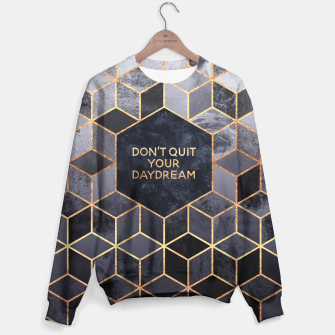 Thumbnail image of Don't Quit Your Daydream Sweater, Live Heroes