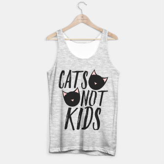 Thumbnail image of Cats not KIDS Tank Top regular, Live Heroes