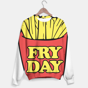 Thumbnail image of FRY day friday humor Sweater, Live Heroes