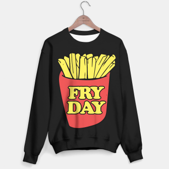Thumbnail image of FRY day friday humor Sweater regular, Live Heroes