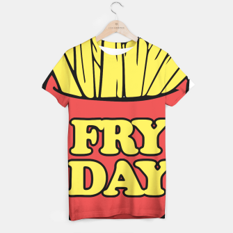 Thumbnail image of FRY day friday humor T-shirt, Live Heroes