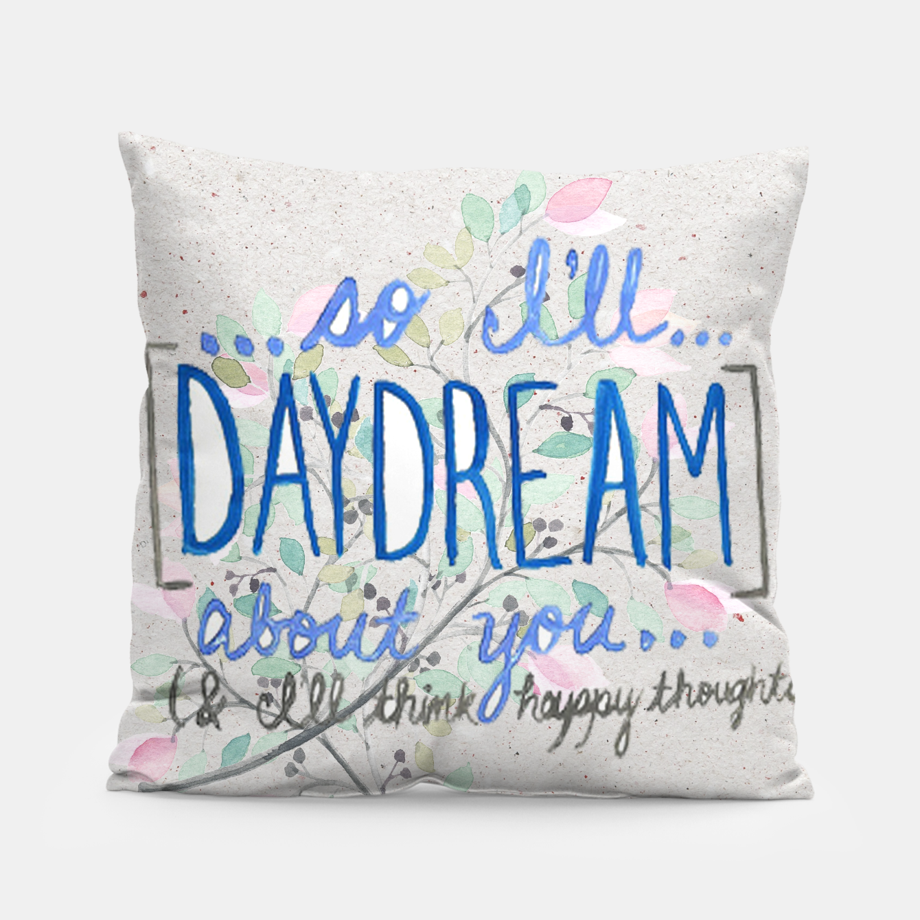 Image of Daydreams Pillow - Live Heroes