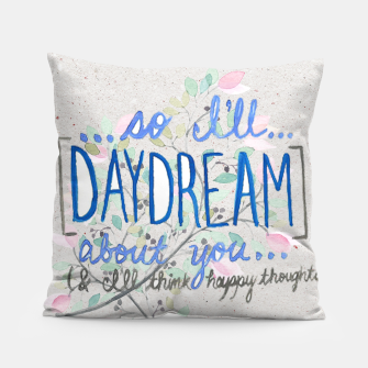 Thumbnail image of Daydreams Pillow, Live Heroes