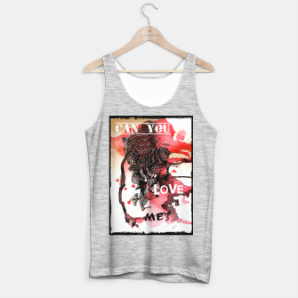 Thumbnail image of Can You Love ME Tank Top regular, Live Heroes