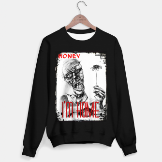 Thumbnail image of Honey I'm Home Sweater regular, Live Heroes