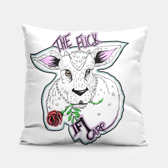 Thumbnail image of The FUCK if I CARE Pillow, Live Heroes