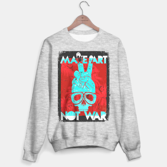 Miniatur Make Art Not War Sweater regular, Live Heroes