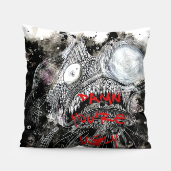 Thumbnail image of Damn you're ugly Pillow, Live Heroes