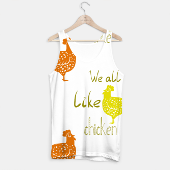Miniaturka We all like chicken Tank Top, Live Heroes