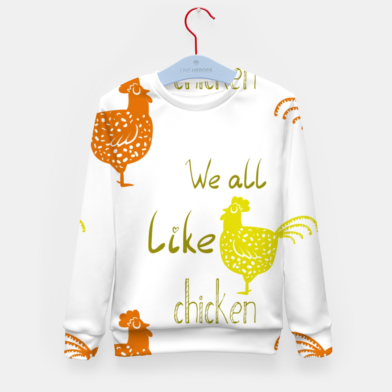 Image of We all like chicken Kid's Sweater - Live Heroes