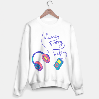Thumbnail image of Music is my life Sweater regular, Live Heroes