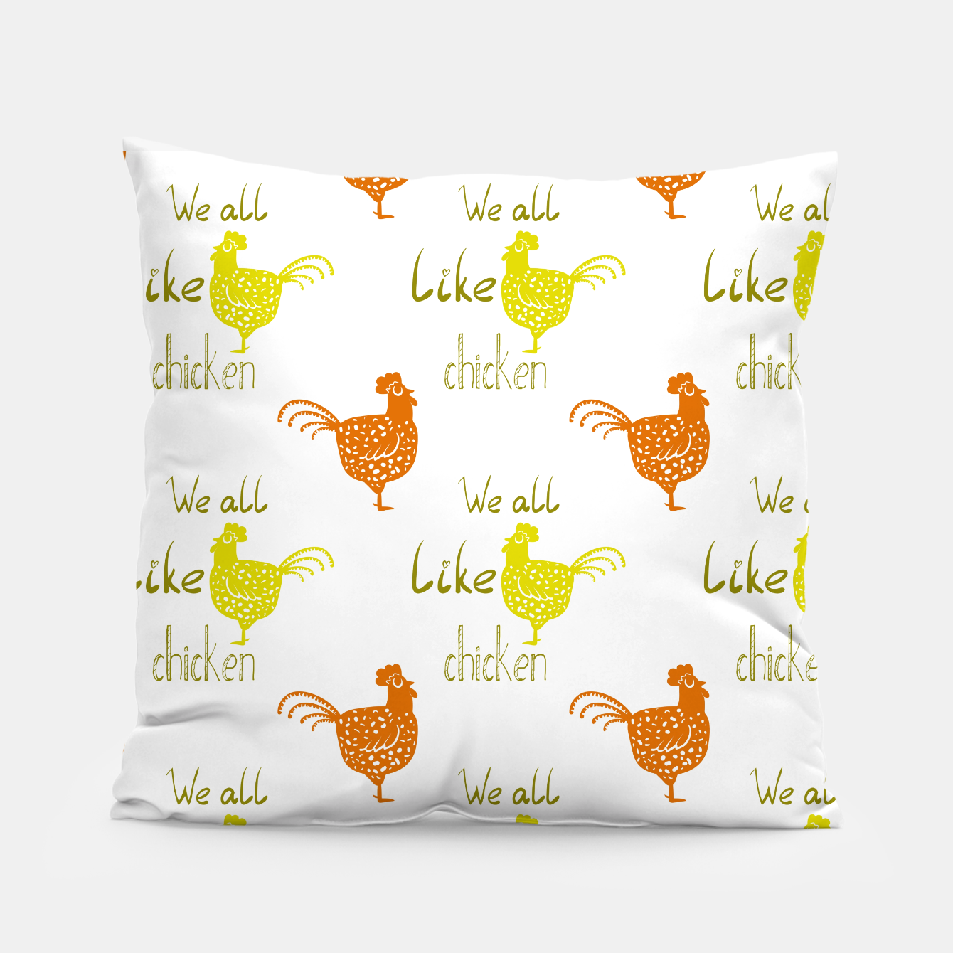 Image of We all like chicken Pillow - Live Heroes