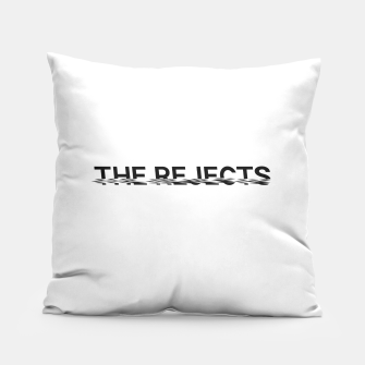 Miniatur The Rejects (Black Font) Pillow, Live Heroes