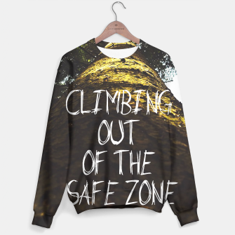 Miniatur Climbing Out Of The Safe Zone // Success Motivational #liveheroes Sweater, Live Heroes