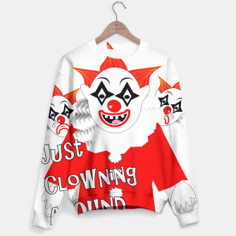 Thumbnail image of Scary Clowns Just Clowning Around  Sweater, Live Heroes