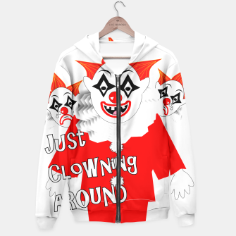 Thumbnail image of Scary Clowns Just Clowning Around  Hoodie, Live Heroes
