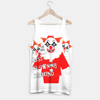Thumbnail image of Scary Clowns Just Clowning Around  Tank Top, Live Heroes