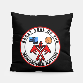 Miniaturka MENOMINEE NATION GREAT SEAL Pillow, Live Heroes