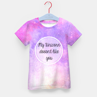 My Unicorn Doesn't Like You Kid's T-shirt thumbnail image