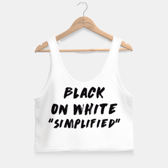 Thumbnail image of Black on White Crop Top, Live Heroes