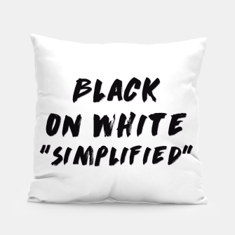 Thumbnail image of Black on White Pillow, Live Heroes