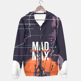 Thumbnail image of mad max Hoodie, Live Heroes
