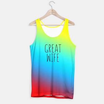 Thumbnail image of Great wife Tank Top, Live Heroes
