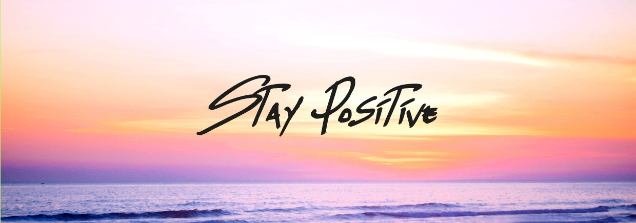 Stay Positive Design background image, Live Heroes
