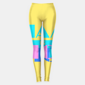 Thumbnail image of MIAMI IS NICE Leggings, Live Heroes