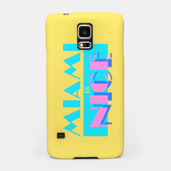 Thumbnail image of MIAMI IS NICE Samsung Case, Live Heroes