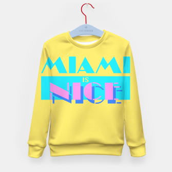 Miniature de image de MIAMI IS NICE Kid's Sweater, Live Heroes
