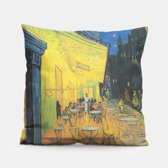 CAFE TERRACE AT NiGHT BY ViNCENT VAN GOGH Pillow thumbnail image