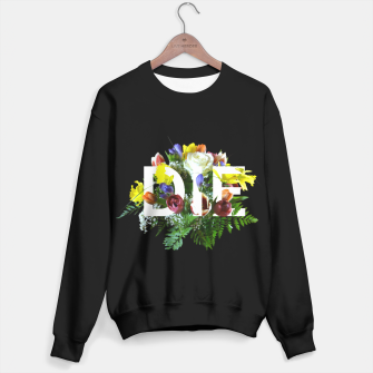 Thumbnail image of ᴅɪᴇ FT Black Sweater, Live Heroes