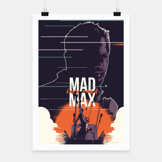 Thumbnail image of mad max Poster, Live Heroes