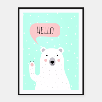 Thumbnail image of Cute Winter Polar Bear says Hello-  Illustration - DESIGN -  Framed poster, Live Heroes