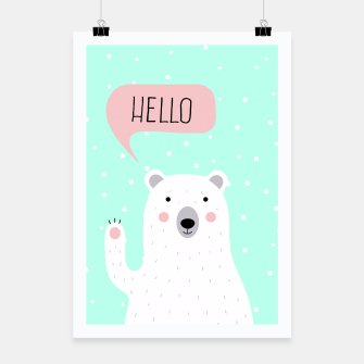 Thumbnail image of Cute Winter Polar Bear says Hello-  Illustration - DESIGN -  Poster, Live Heroes