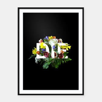Thumbnail image of ᴅɪᴇ FT Black Framed poster, Live Heroes