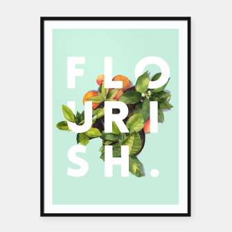 Thumbnail image of Flourish Framed poster, Live Heroes